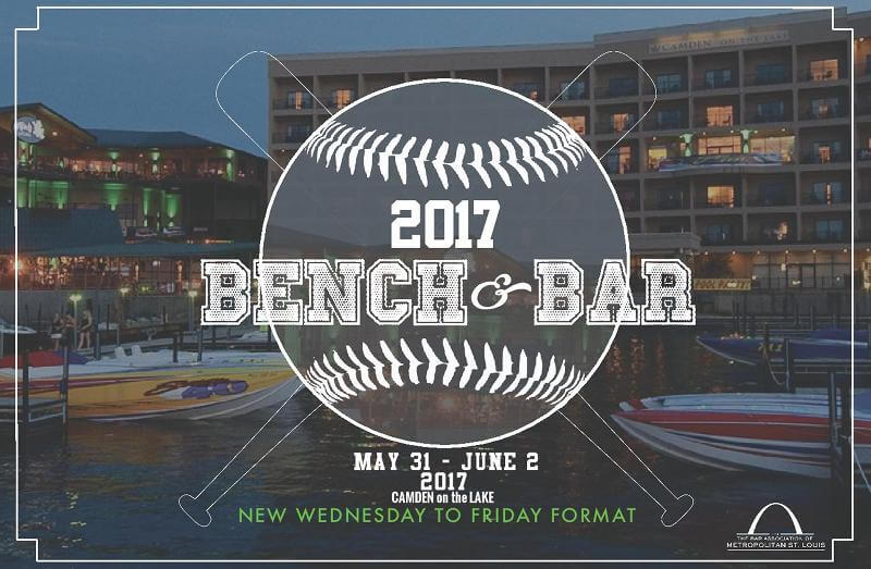 BAMSL Bench and Bar Conference - May 31 through June 2, 2017 - Camden on the Lake Resort