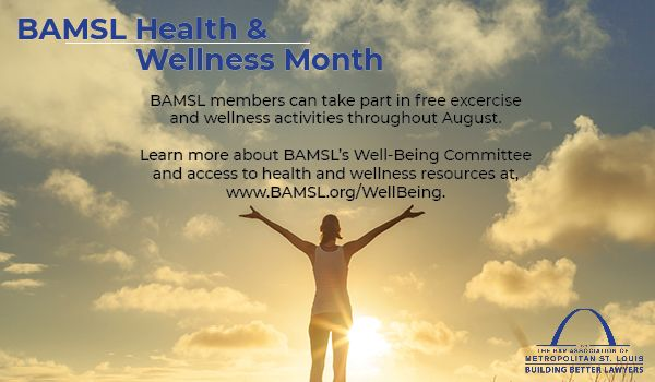 August is Health and Wellness Month at BAMSL