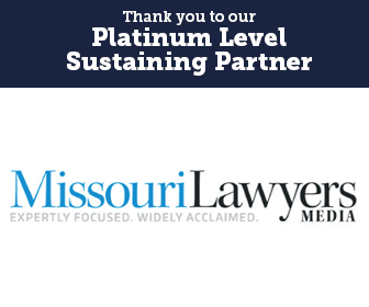 Thank you to our Platinum Level Sustaining Partner, Missouri Lawyers Media