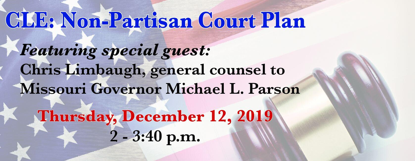 Non-Partison Court Plan CLE, featuring Chris Limbaugh, is December 12. Register now!