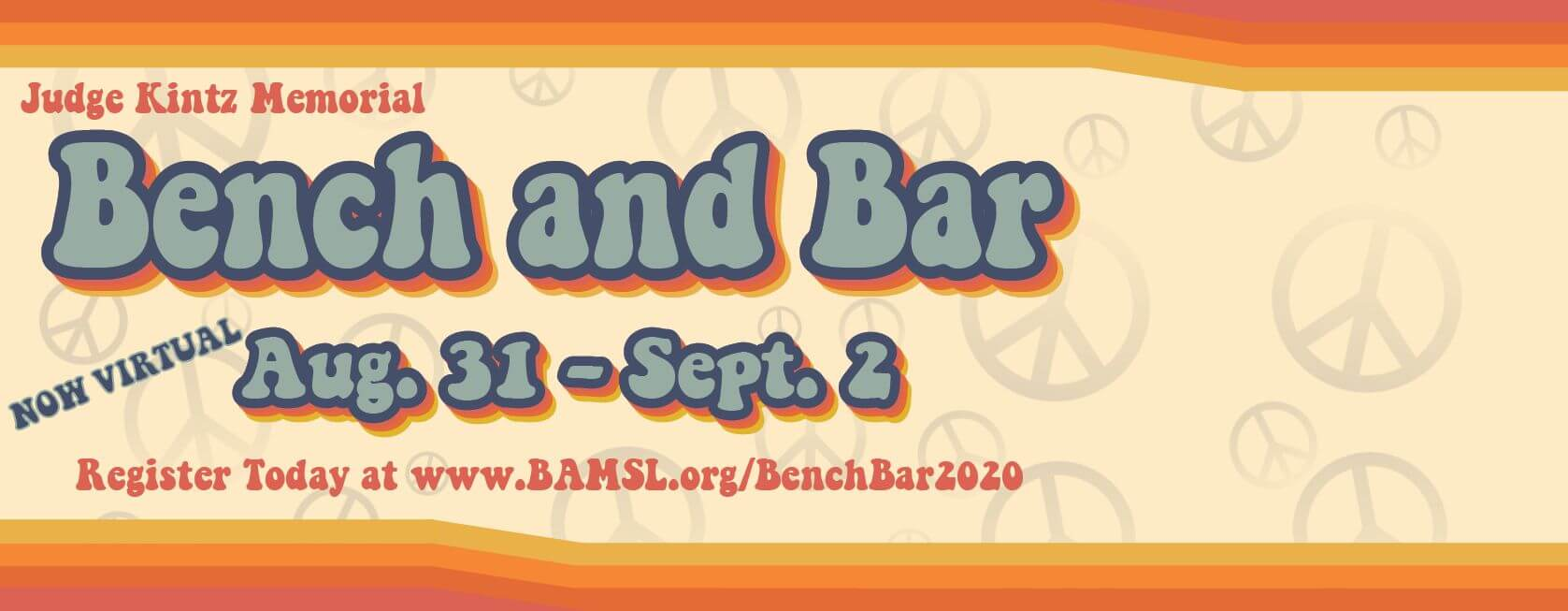 2020 Bench and Bar Conference is August 31 through September 2