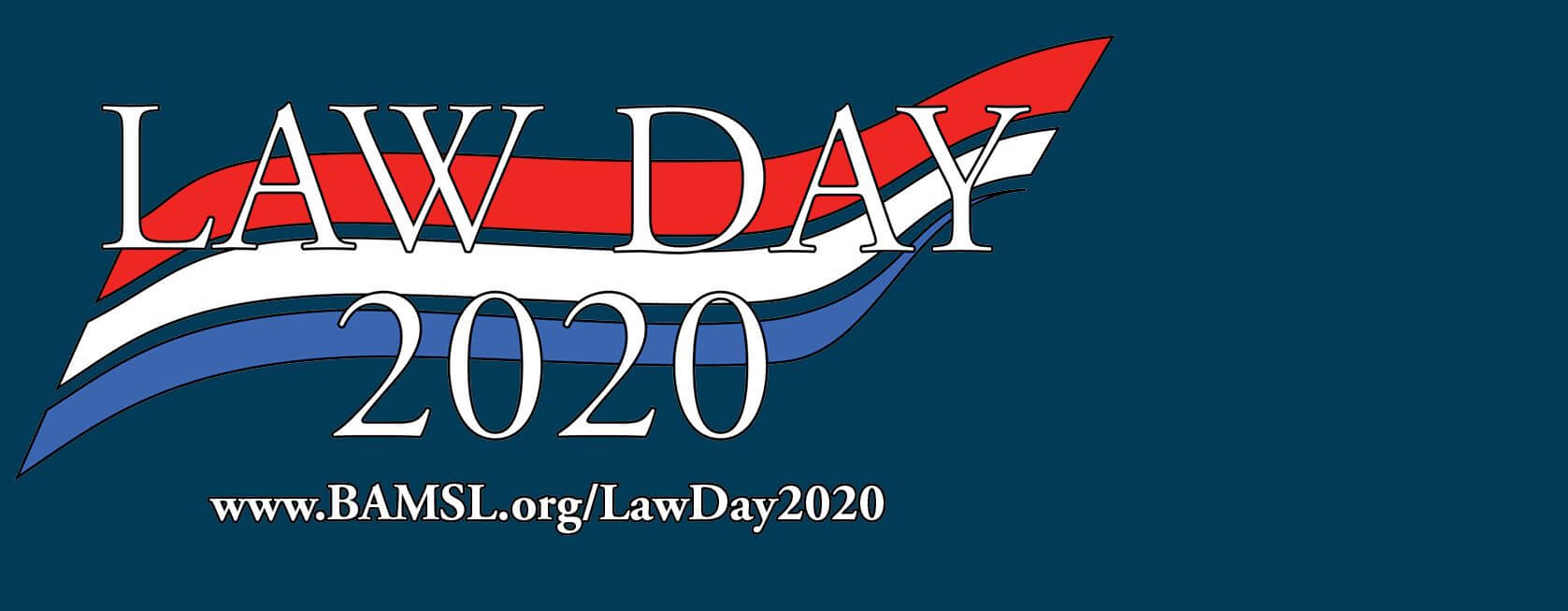 Join us for Law Day on October 2, 2020, at the Four Seasons Hotel