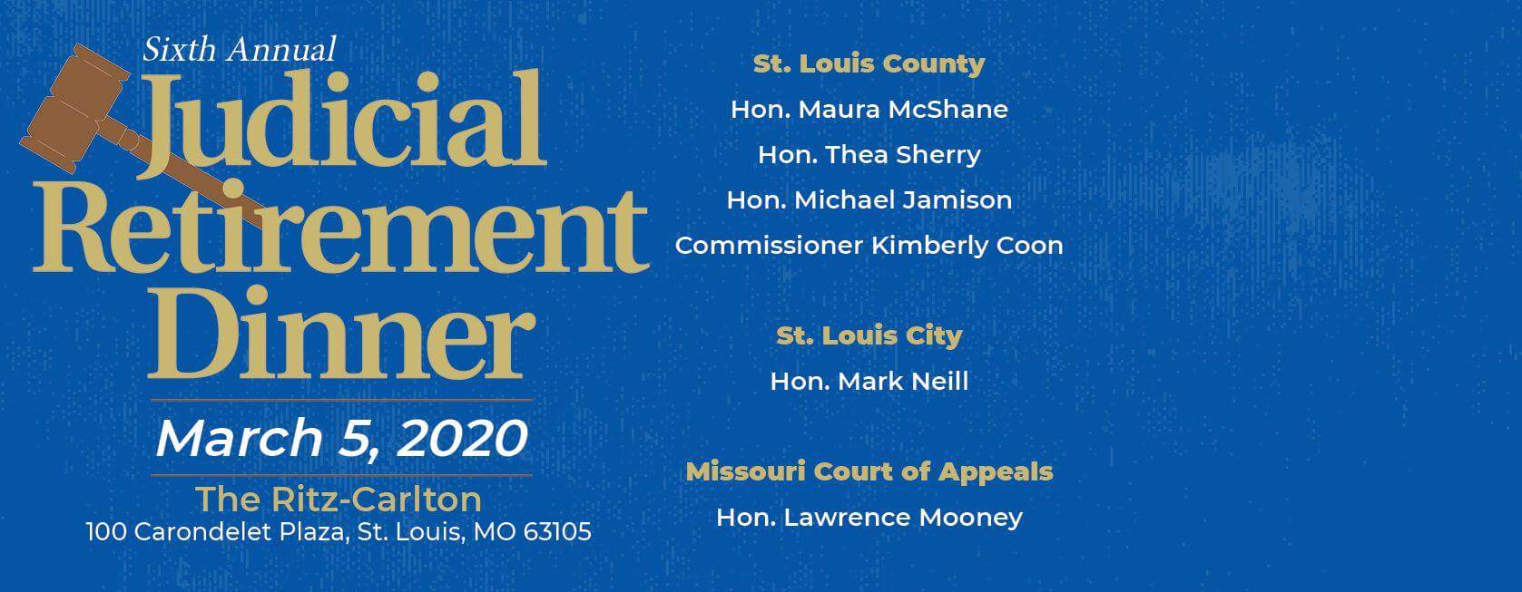 Join us for the 2020 Judicial Retirement Dinner on March 5 at The Ritz-Carlton. Register now!