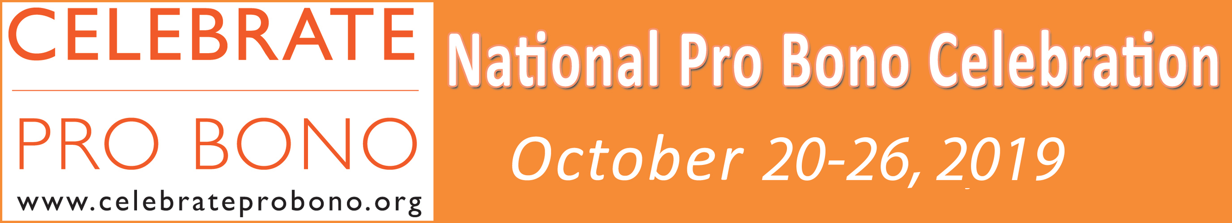 Celebrate Pro Bono Week 2019 is October 20-26, 2019