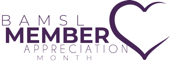 February is BAMSL Member Appreciation Month