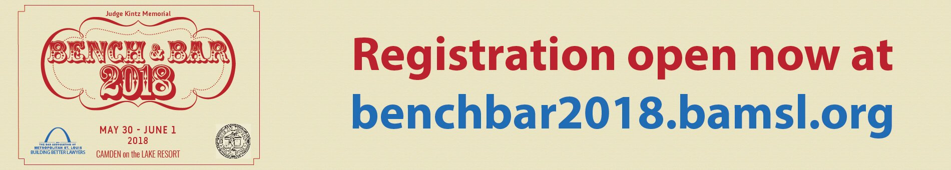 Bench and Bar Conference is May 30 - June 1
